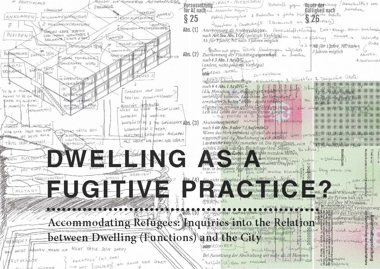http://www.ud.hcu-hamburg.de/projects/research/dwelling-as-a-fugitive-practice